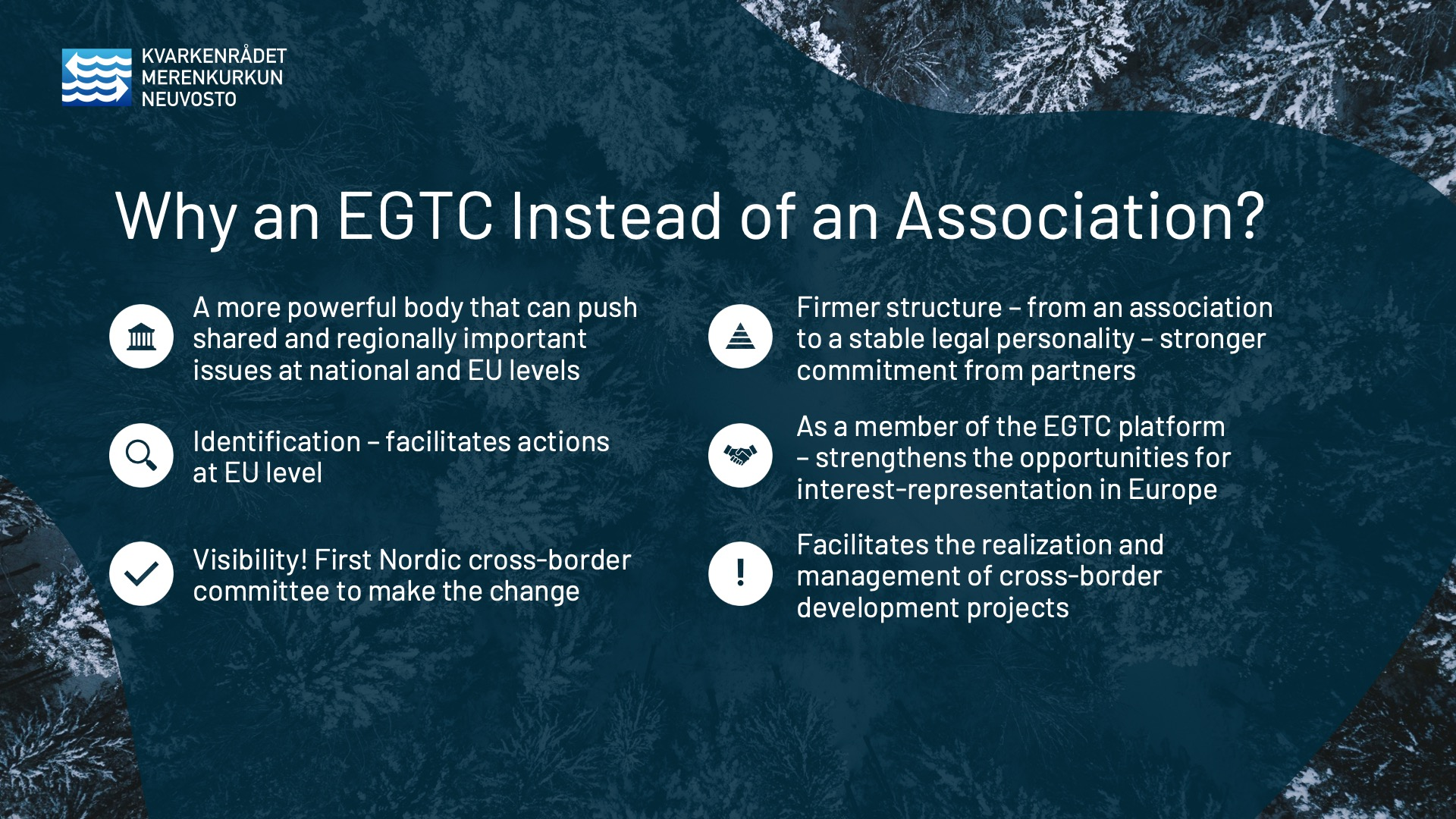 Why an EGTC Instead of an Association? The Kvarken Council